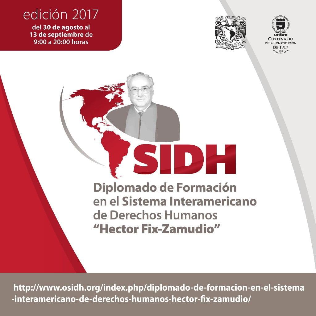 """Diplomado de Formación en el Sistema Interamericano de Derechos Humanos """"Héctor Fix-Zamudio"""", UNAM"""